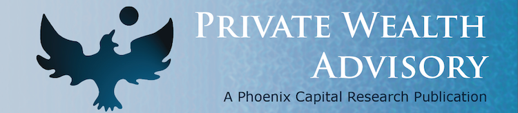 Private Wealth Advisory provides Stock Market  Research, Analysis and Investment Strategies in bi-weekly newsletters.